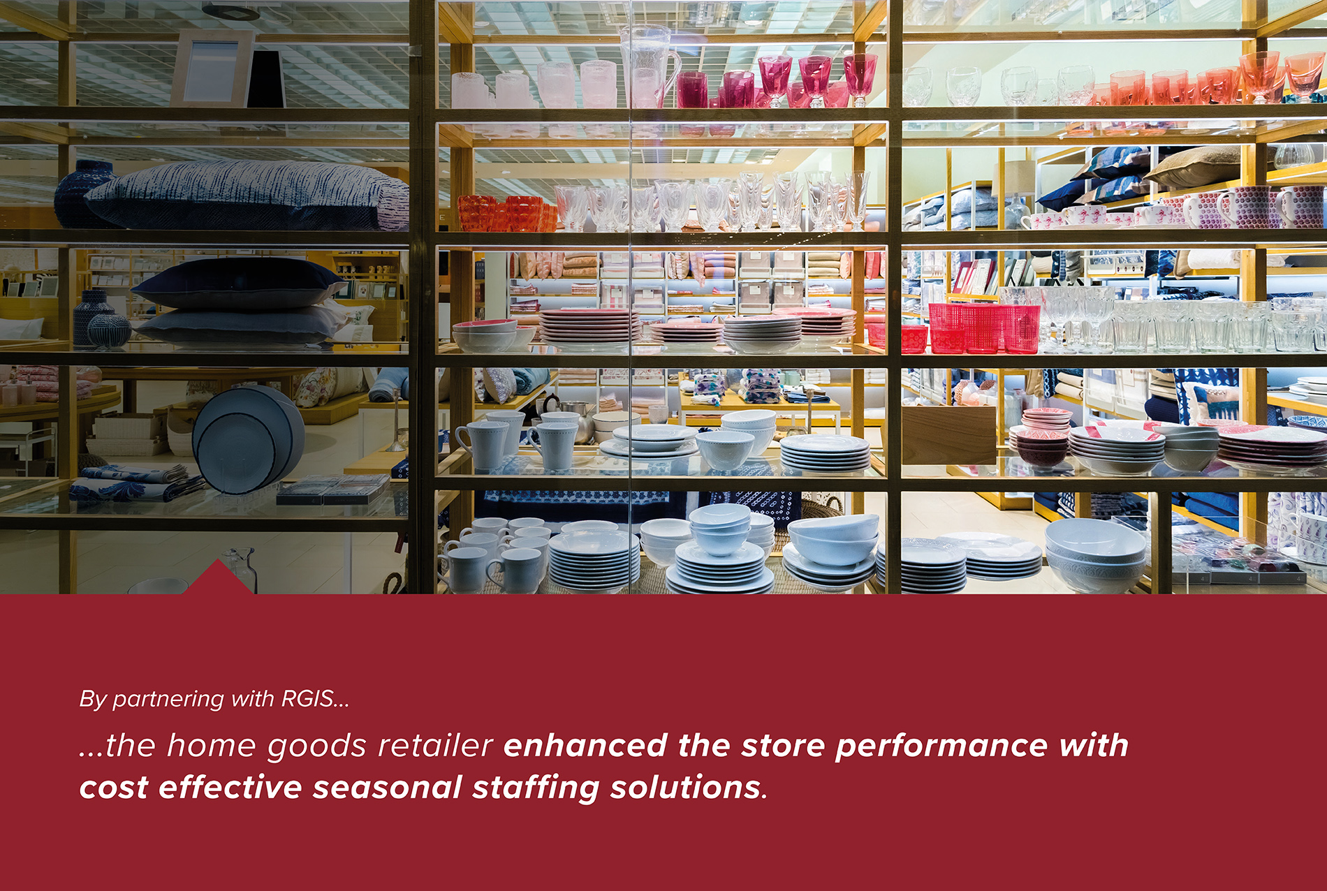 Home Goods Retailer Seasonal Staff Support